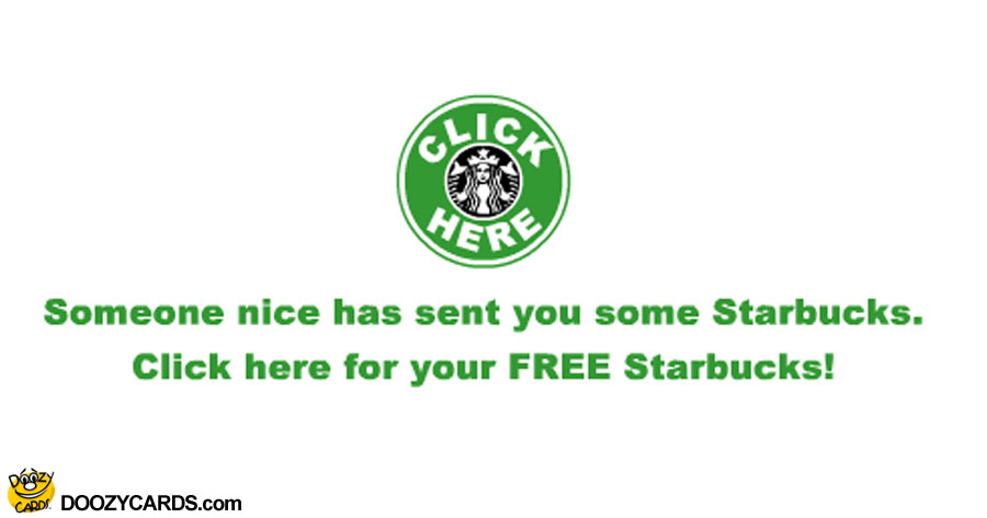 Free Starbucks Have a Nice Day ecard