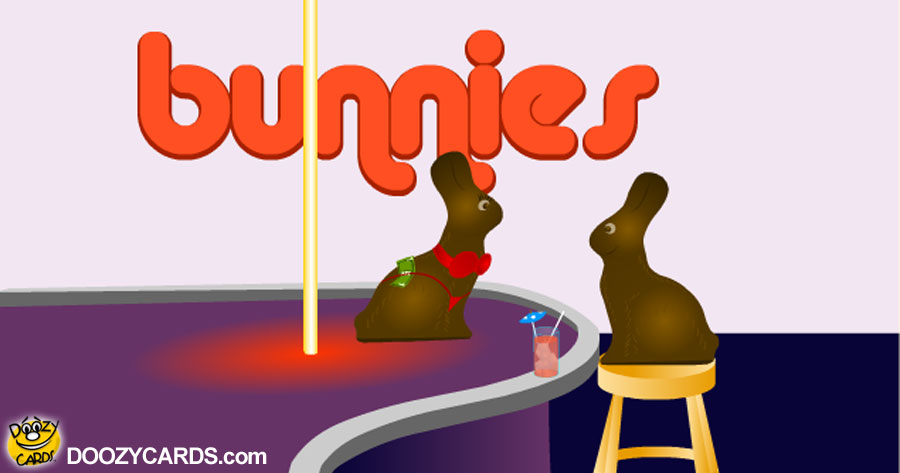 Chocolate Bunny Strip Club