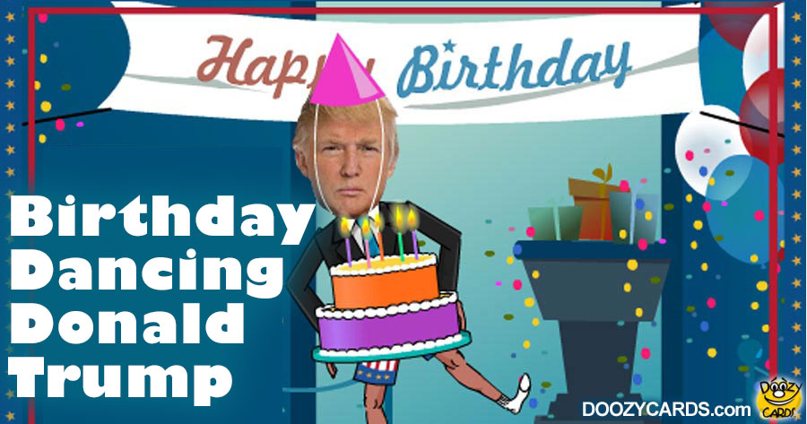 Birthday Dancing Donald Trump