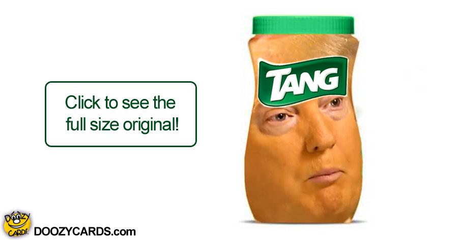 Tangy Trump